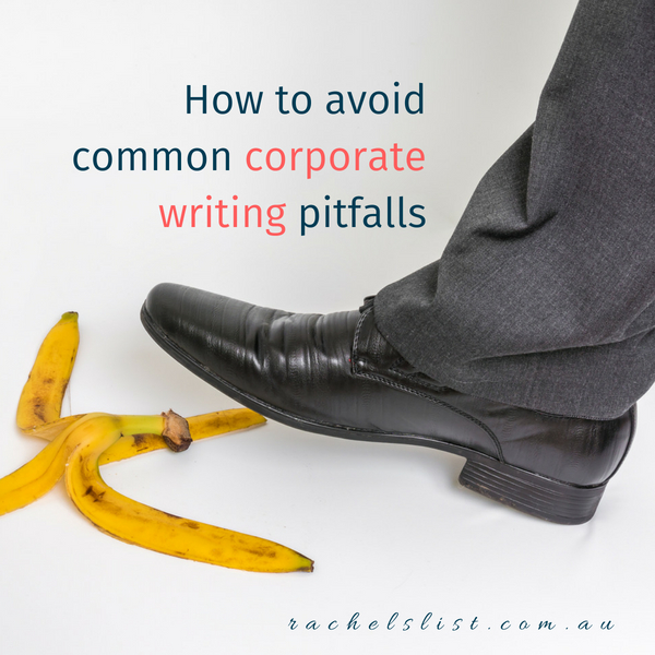 How to avoid common corporate writing pitfalls