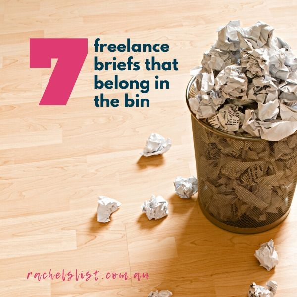 7 freelance briefs that belong in the bin