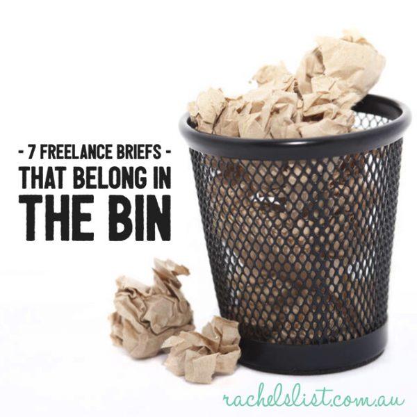 7 freelance briefs that belong in the bin