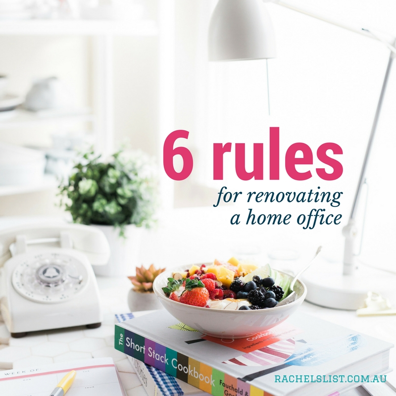 6 rules for renovating a home office