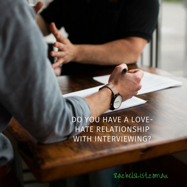 Do you have a love-hate relationship with interviewing?