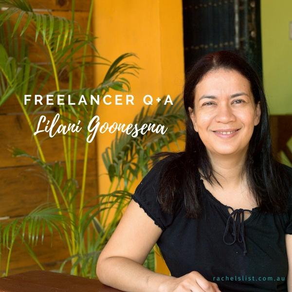 Freelancer Q&A… Meet Lilani Goonesena!