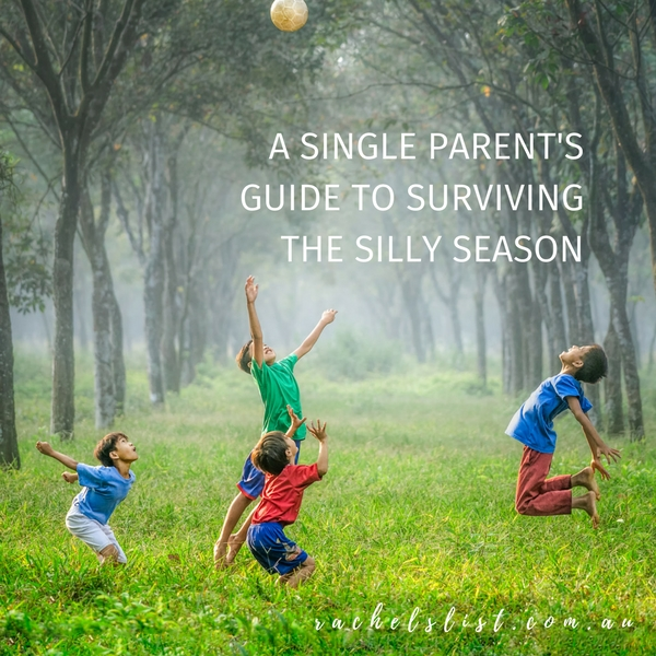 A single parent's guide to surviving the silly season