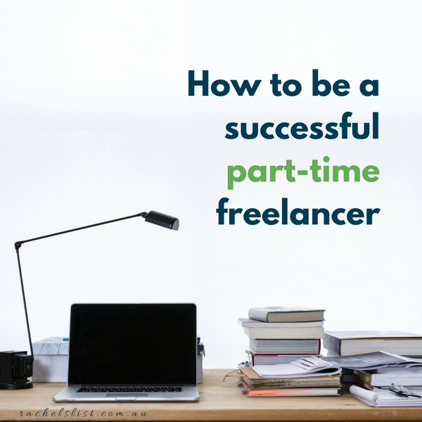 How to be a successful part-time freelancer
