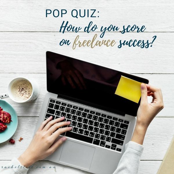 POP QUIZ: How do you score on freelance success?