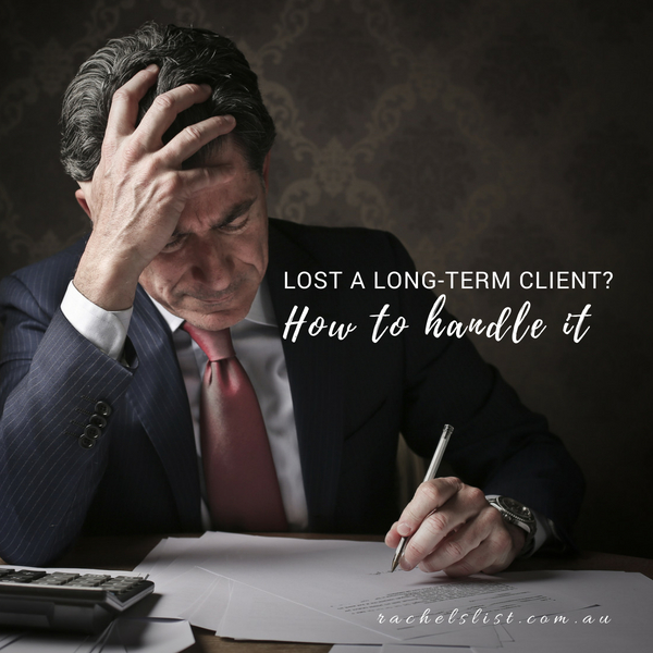 Lost a long-term client? How to handle it
