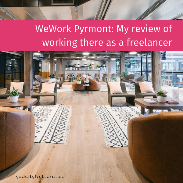 WeWork Pyrmont: My review as a freelancer