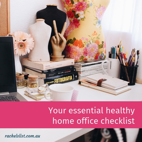 Your essential healthy home office checklist