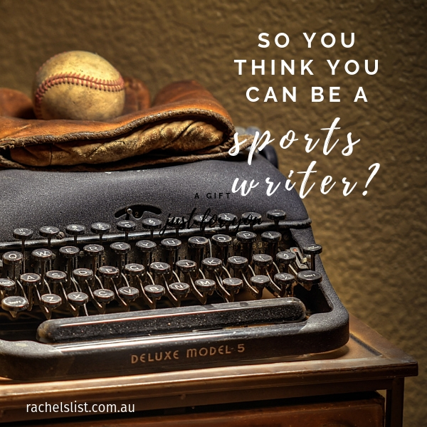 So you think you can be a sports writer?