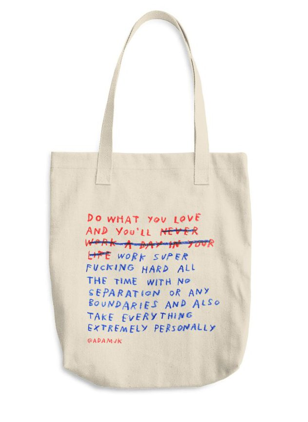 Adam JK tote do what you love