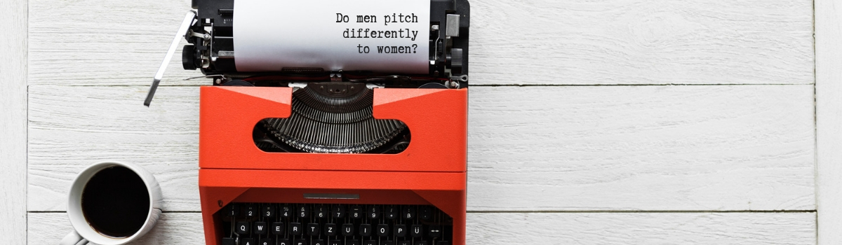 Do men pitch differently to women?