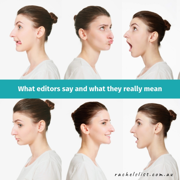 What editors say and what they really mean