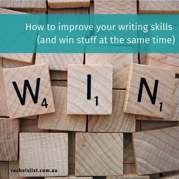 How to improve your writing skills (and win stuff at the same time)