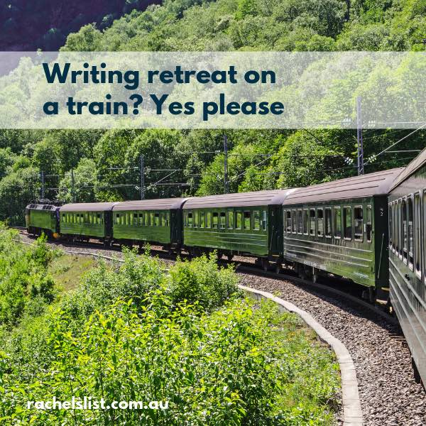 Writing retreat on a train? Yes please