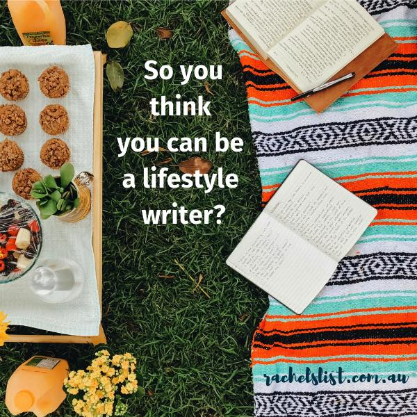So you think you can be a lifestyle writer?