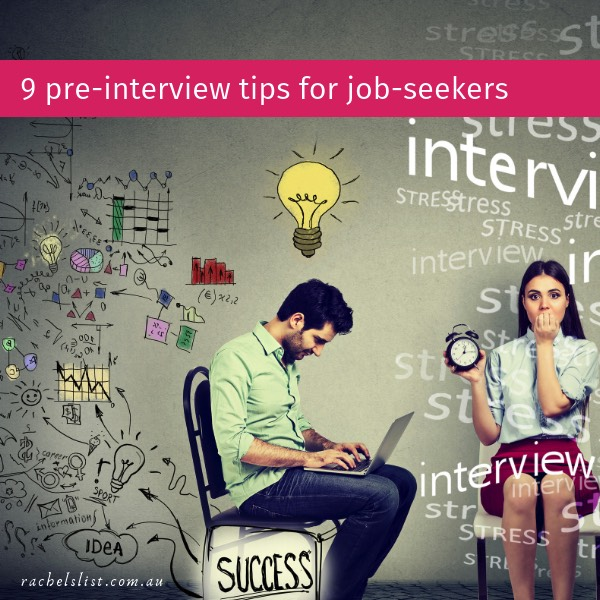 9 pre-interview tips for job-seekers