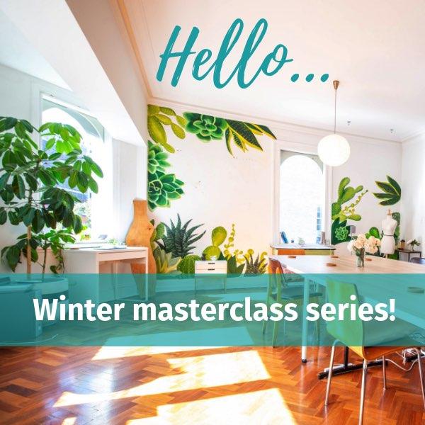 Hello, winter masterclass series!