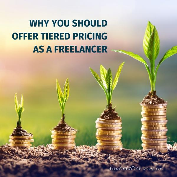 Why you should offer tiered pricing as a freelancer