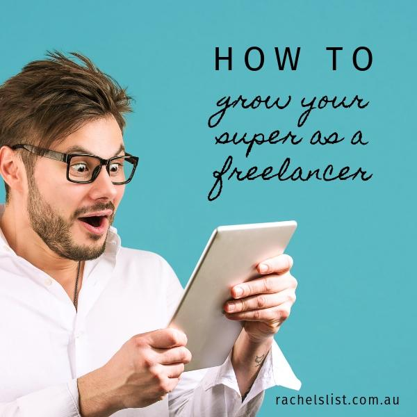 How to grow your super as a freelancer