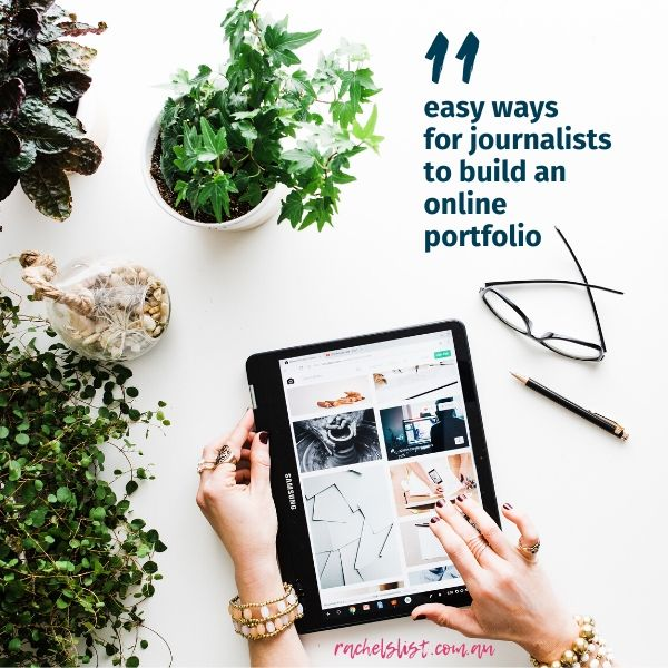 11 easy ways for journalists to build an online portfolio