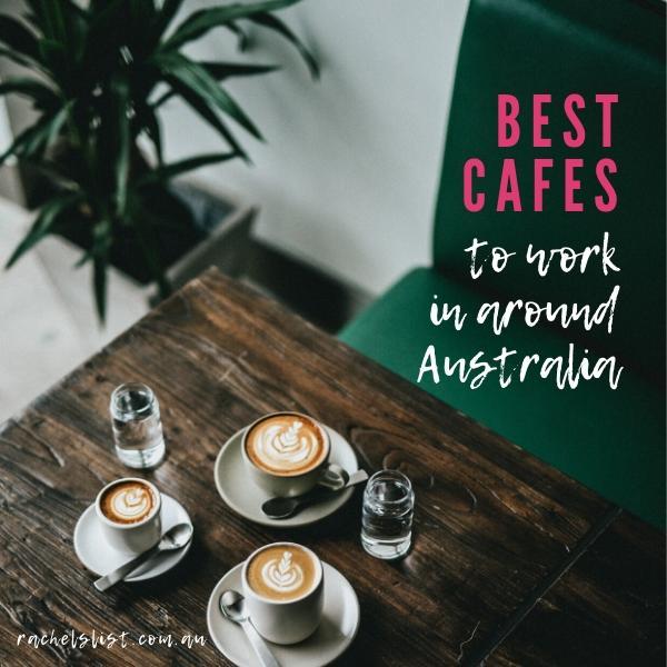 Best cafes to work in around Australia