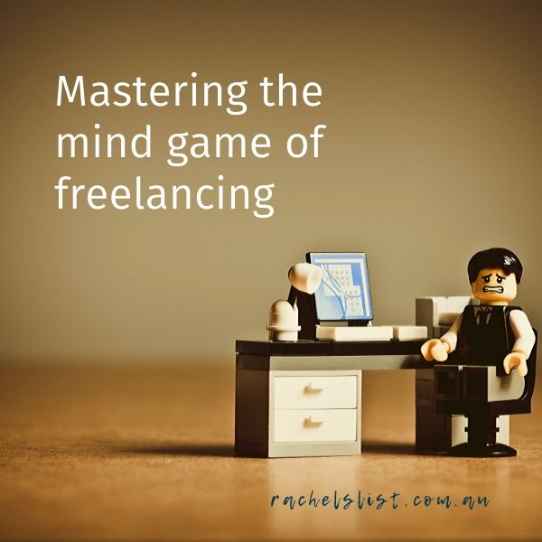 Mastering the mind game of freelancing