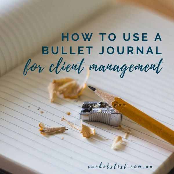 How to use a bullet journal for client management
