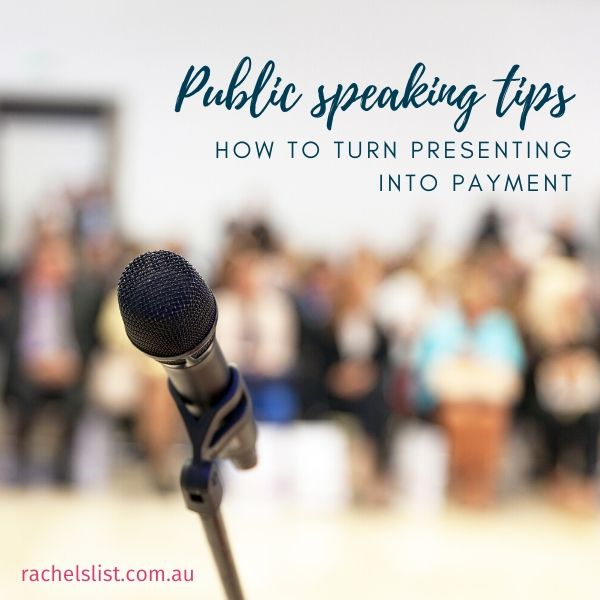Public speaking tips: how to turn presenting into payment