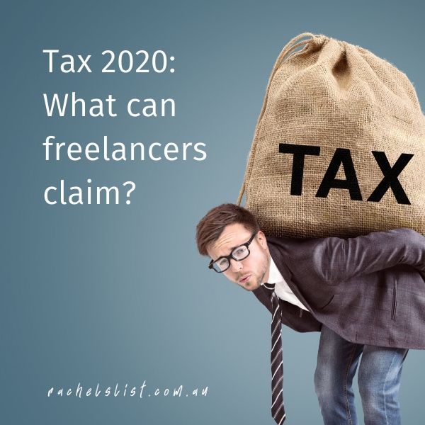 Tax 2020: What can freelancers claim?