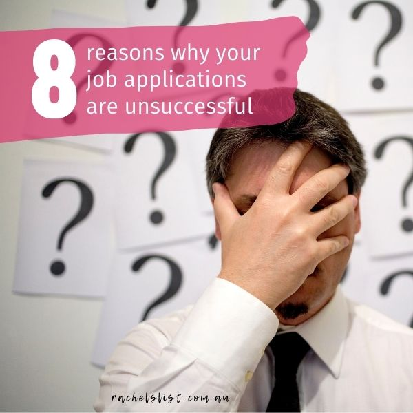 8 reasons why your job applications are unsuccessful