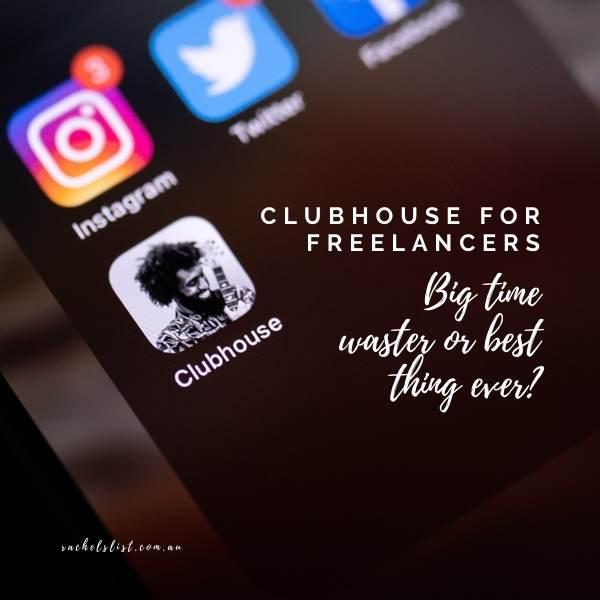 Clubhouse for freelancers – big time waster or best thing ever?