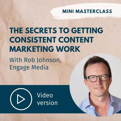 Rob Johnson mini masterclass content marketing video recording